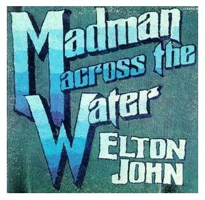 Elton John: Madman Across The Water - Cover