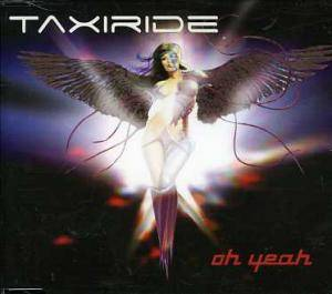 Cover - Taxiride: Oh Yeah