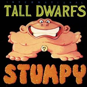 Cover - Tall Dwarfs: Stumpy