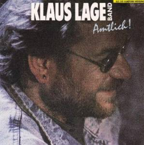 Cover - Klaus Lage Band: Amtlich!
