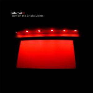 Interpol: Turn On The Bright Lights - Cover