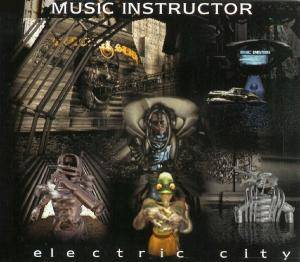 Cover - Music Instructor: Electric City
