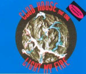 Cover - Club House: Light My Fire
