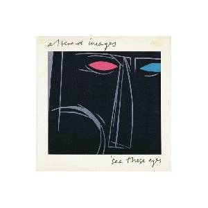 Altered Images: See Those Eyes - Cover
