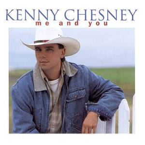 Cover - Kenny Chesney: Me And You