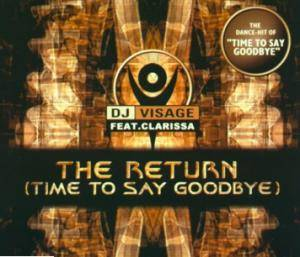 Cover - DJ Visage: Return (Time To Say Goodbye), The