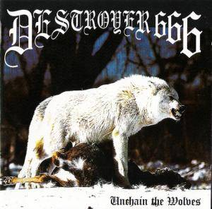 Deströyer 666: Unchain The Wolves (CD) - Bild 1