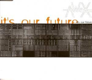 AWeX: It's Our Future - Cover