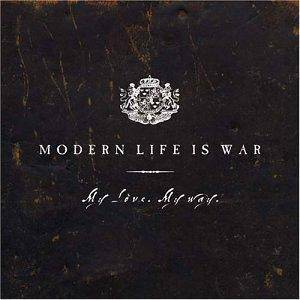 Modern Life Is War: My Love. My Way. - Cover