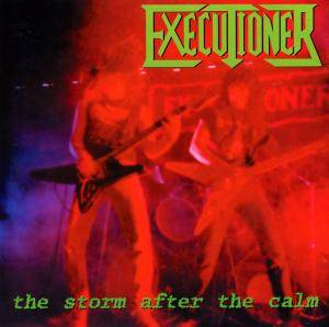 Cover - Executioner: Storm After The Calm, The