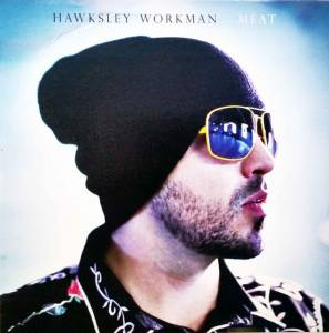 Cover - Hawksley Workman: Meat