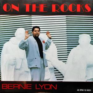 Cover - Bernie Lyon: On The Rocks
