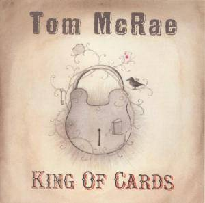 Cover - Tom McRae: King Of Cards
