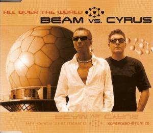 Cover - Beam Vs. Cyrus: All Over The World