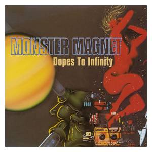 Monster Magnet: Dopes To Infinity (2-LP) - Bild 1