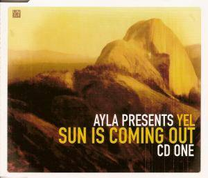 Ayla Pres. Yel: Sun Is Coming Out - Cover