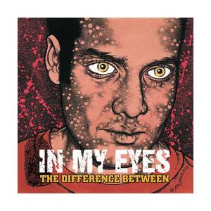 In My Eyes: Difference Between, The - Cover