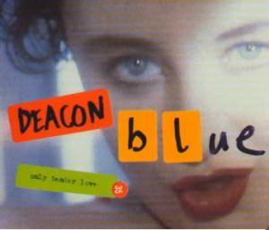 Deacon Blue: Only Tender Love - Cover