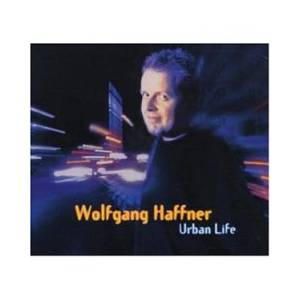 Cover - Wolfgang Haffner: Urban Life