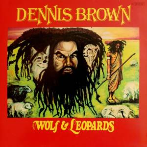 Cover - Dennis Brown: Wolf & Leopards