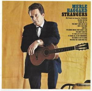 Cover - Merle Haggard And The Strangers: Strangers / Swinging Doors And The Bottle Let Me Down