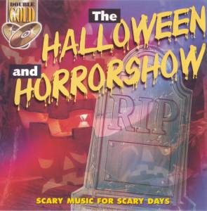The Halloween And Horrorshow (2-CD) - Bild 1