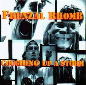 Frenzal Rhomb: Coughing Up A Storm (LP) - Bild 1