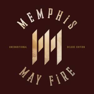 Memphis May Fire: Unconditional (CD) - Bild 1