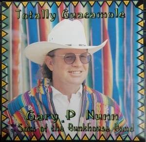 Gary P. Nunn: Totally Guacamole (Split-CD) - Bild 1