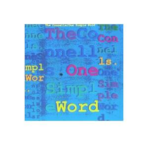 Cover - Connells, The: One Simple Word