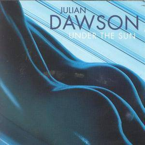 Cover - Julian Dawson: Under The Sun