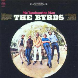 The Byrds: Mr. Tambourine Man - Cover