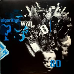 Algorithm: War At 120/80 (LP) - Bild 1