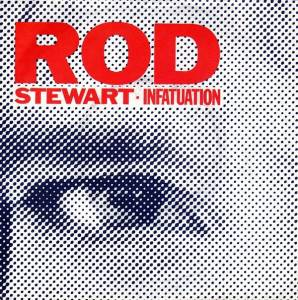Rod Stewart: Infatuation - Cover