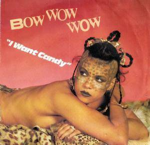 Bow Wow Wow: I Want Candy - Cover