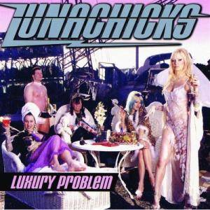 Cover - Lunachicks: Luxury Problem