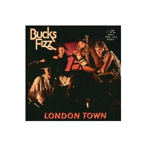 Bucks Fizz: London Town - Cover
