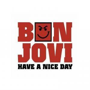 Bon Jovi: Have A Nice Day (Single-CD) - Bild 1