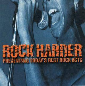 Rock Harder - Presenting Today's Best Rock Acts - Cover