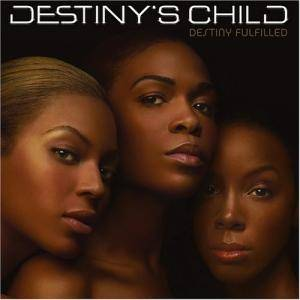 Cover - Destiny's Child: Destiny Fulfilled