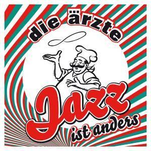 "Die Ärzte: Jazz Ist Anders (CD + 3""-CD) - Bild 1"