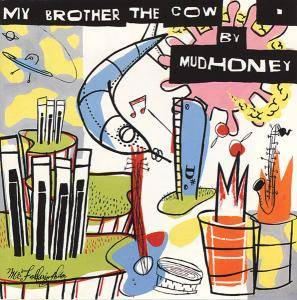 Mudhoney: My Brother The Cow - Cover