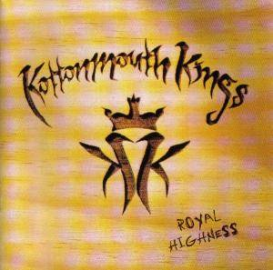 Cover - Kottonmouth Kings: Royal Highness