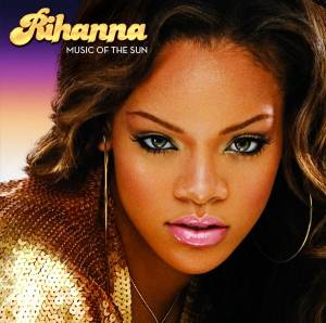 Rihanna: Music Of The Sun - Cover