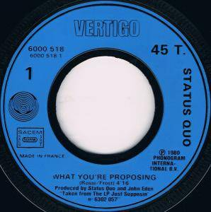 "Status Quo: What You're Proposing (7"") - Bild 3"