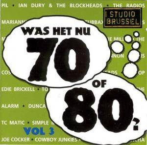 Was Het Nu 70 Of 80 Vol 3 - Cover