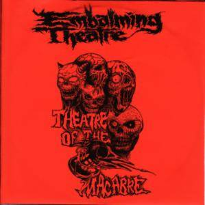 Cover - Embalming Theatre: Theatre Of The Macabre - Promo 2002