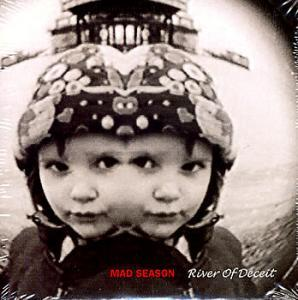 Mad Season: River Of Deceit - Cover