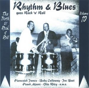 Rhythm & Blues Goes Rock 'n' Roll - Volume 10 - Series One - Cover