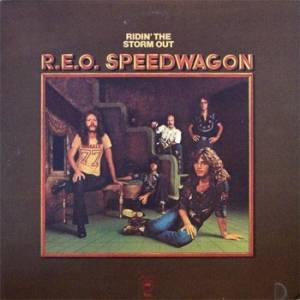 REO Speedwagon: Ridin' The Storm Out - Cover